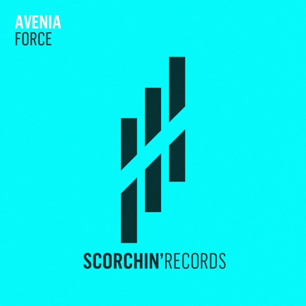 Avenia - Force [Scorchin' Records]