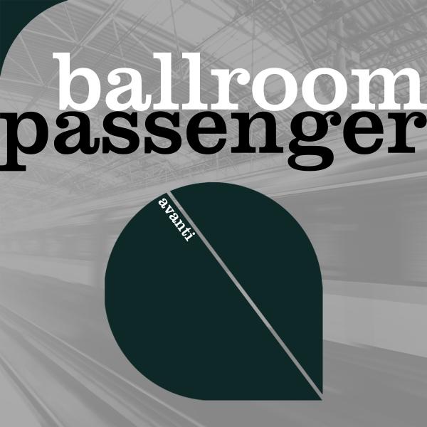 Ballroom - Passenger [Avanti]