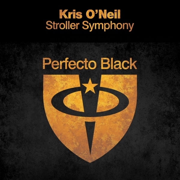 Kris O'Neil - Stroller Symphony [Perfecto Black]