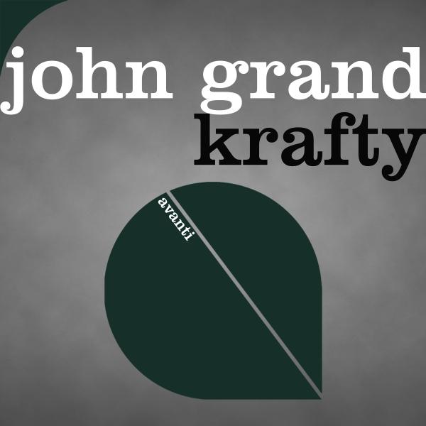 John Grand - Krafty [Avanti]