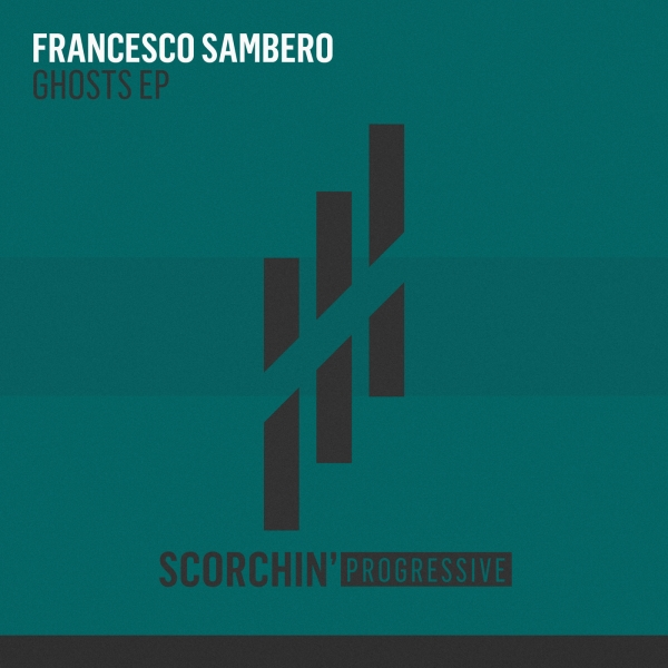 Francesco Sambero - Ghosts EP