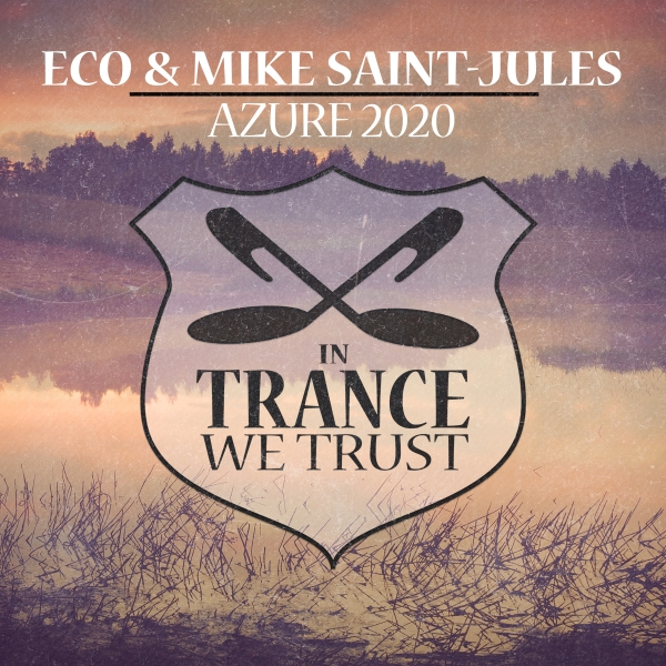 Eco & Mike Saint-Jules - Azure 2020