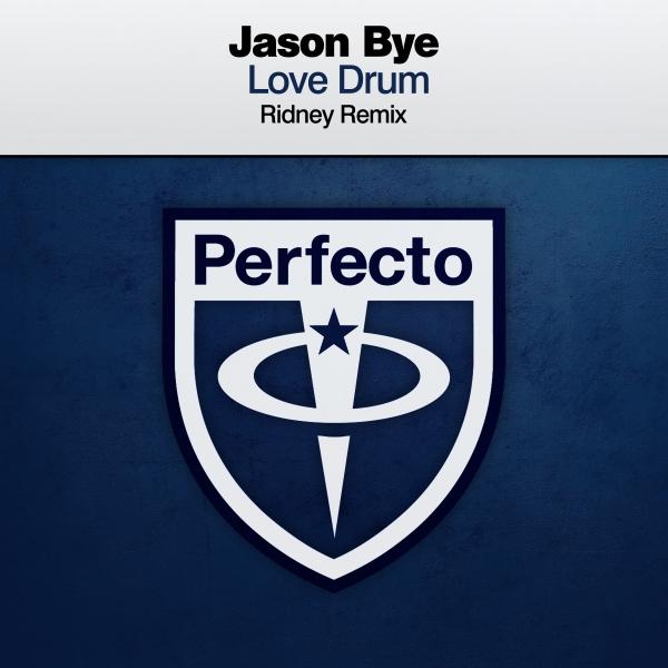 Jason Bye - Love Drum (Ridney Remix)
