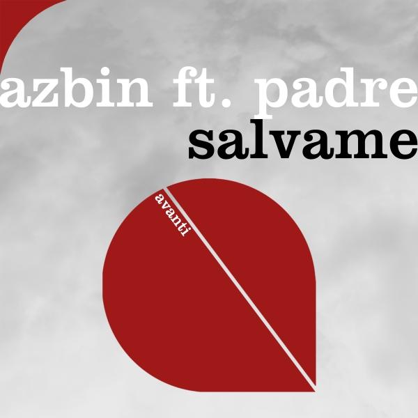 Azbin feat. Padre - Salvame [Avanti]