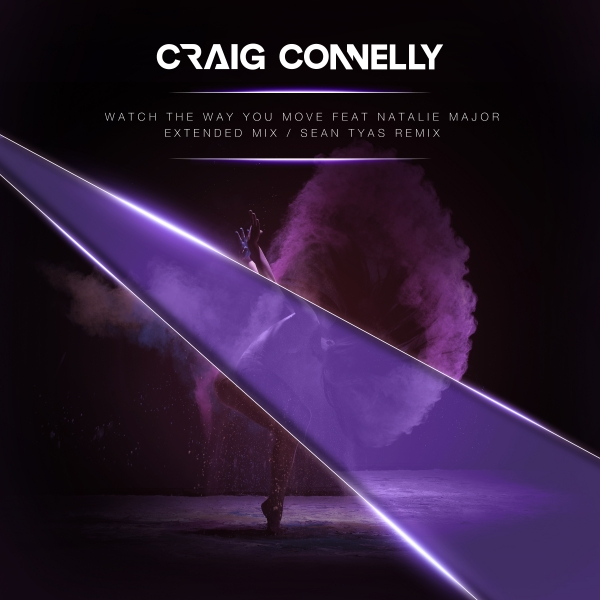 Craig Connelly featuring Natalie Major - Watch The Way You Move [Black Hole 1065-0]
