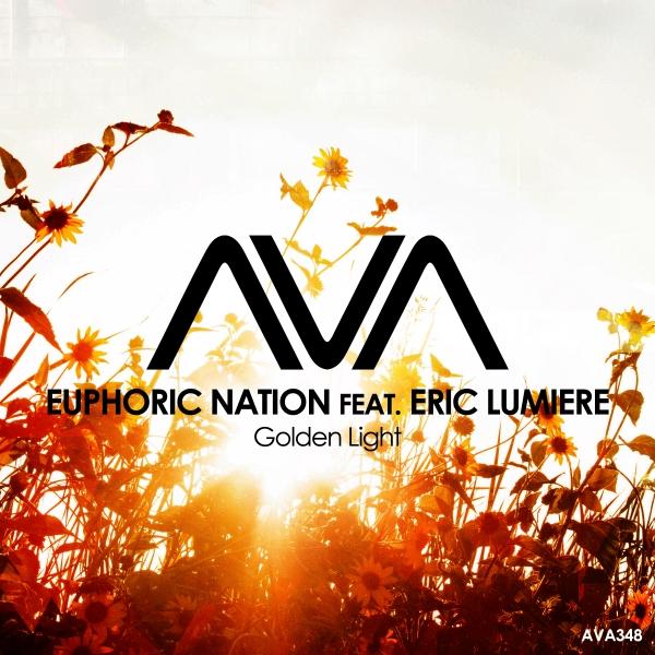 Euphoric Nation featuring Eric Lumiere - Golden Light