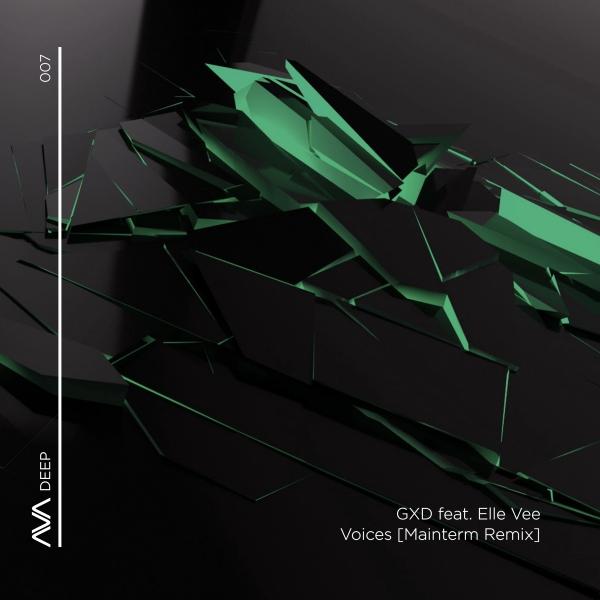 GXD featuring Elle Vee - Voices (Mainterm Remix)