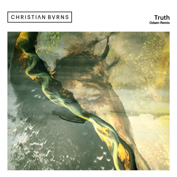 Christian Burns - Truth (Odsen Remix)