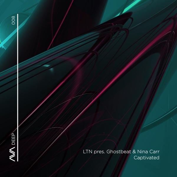 LTN presents Ghostbeat & Nina Carr - Captivated