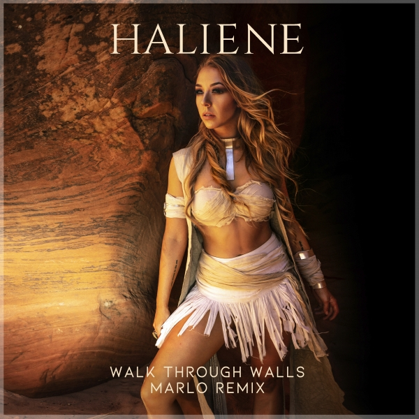 HALIENE - Walk Throughs Walls (MaRlo Remix)