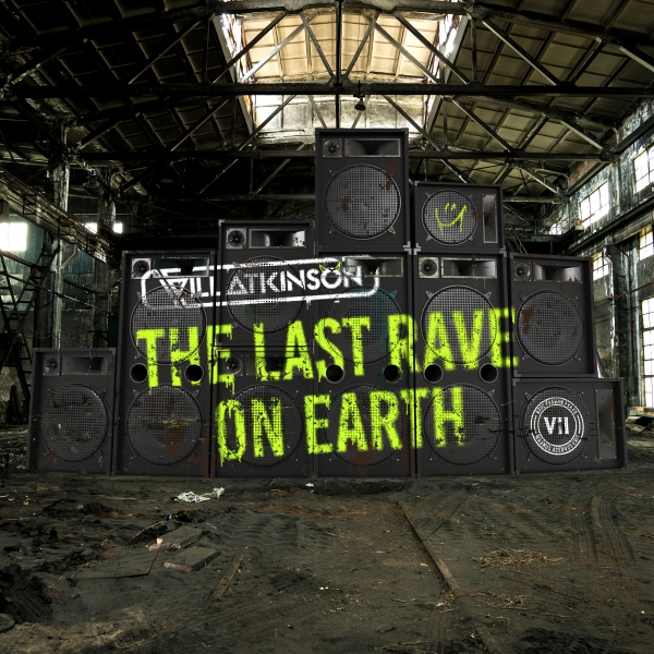 Will Atkinson - The Last Rave on Earth