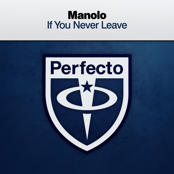 Manolo - If You Never Leave